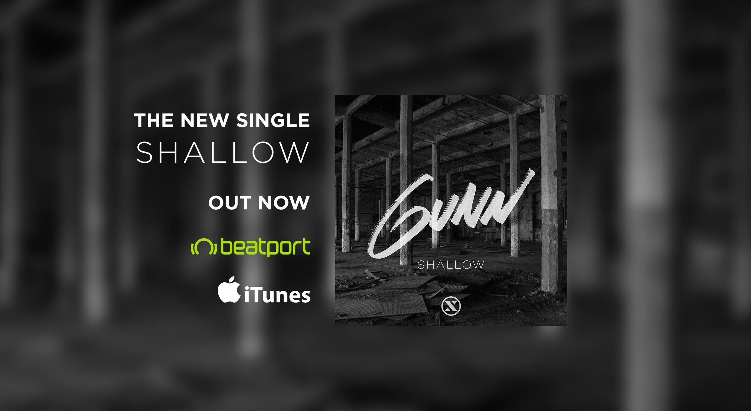 Gunn - Shallow